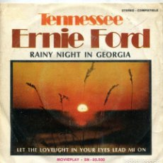 Discos de vinilo: TENNESSEE ERNIE FORD / RAINY NIGHT OIN GEORGIA / LET THE LOVELIGHT....(SINGLE 1971). Lote 163396294