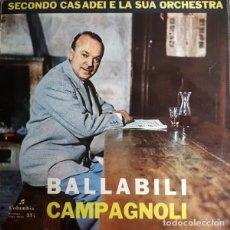Discos de vinilo: SECONDO CASADEI E LA SUA ORCHESTRA - BALLABILI CAMPAGNOLI (ITALY, 1956. VINYL, 10 PULGADAS, LP). Lote 163416922