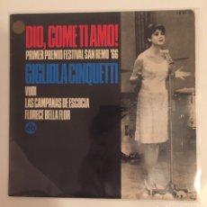 Discos de vinilo: GIGLIOLA CINQUETTI-DIO,COME TI AMO/PRIMER PREMIO FESTIVAL SAN REMO '66/EP 1966 HISPAVOX,ESPAÑA. Lote 163428664