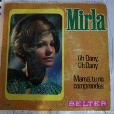 Discos de vinilo: MIRLA - OH, DANY. Lote 163448274
