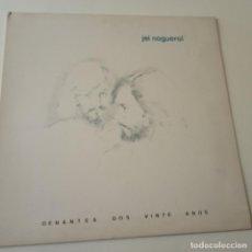 Discos de vinilo: JEI NOGUEROL DENANTES DOS VINTE ANOS- LP 1976 + FOTO PROMOCIONAL- VINILO COMO NUEVO.. Lote 163480610