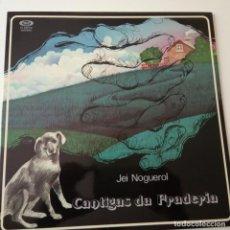 Discos de vinilo: JEI NOGUEROL- CANTIGAS DA FRADERIA - LP1978- COMO NUEVO.. Lote 163481034