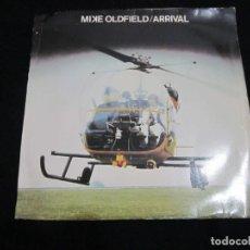 Discos de vinilo: MIKE OLDFIELD - ARRIVAL - SG - EDICION INGLESA DEL AÑO 1980.- COVER DE ABBA.. Lote 163483586