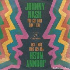 Discos de vinilo: JOHNNY NASH, YOU GOT SOUL. (COLUMBIA,1969). Lote 163488730