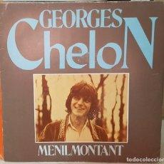 Discos de vinilo: SINGLE / GEORGES CHELON / MENILMONTANT - LOS DOS COMO AYER / 1980. Lote 163490154