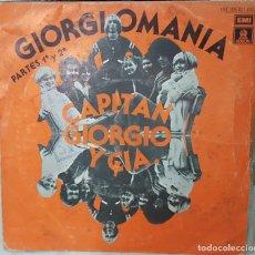 Discos de vinilo: SINGLE / CAPITAN GIORGIO Y CIA. / GIORGIOMANIA PARTES 1ª Y 2ª / 1978. Lote 163495258