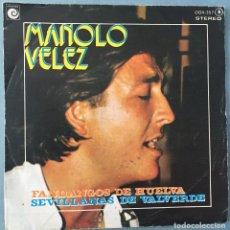 Discos de vinilo: MANOLO VELEZ - FANDANGOS DE HUELVA - SEVILLANAS DE VALVERDE - NOVOLA - 1977. Lote 163503102