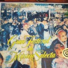 Discos de vinilo: GRAN FESTIVAL DE MÚSICA SELECTA. Lote 163535392