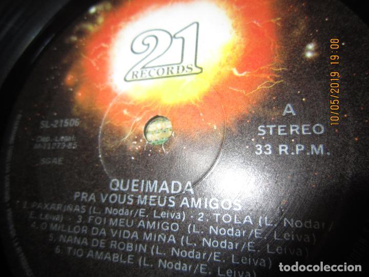 Discos de vinilo: QUEIMADA - PRA VOS MEUS AMIGOS LP - ORIGINAL ESPAÑOL - 21 RECORDS 1985 - MUY NUEVO (5) - Foto 10 - 163552662