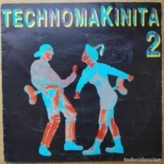 Discos de vinilo: TECHNOMAKINITA 2 (MIX VERSION DE QUIQUE TEJADA) SINGLE SIDED, PROMO SPAIN 1991. Lote 163606894