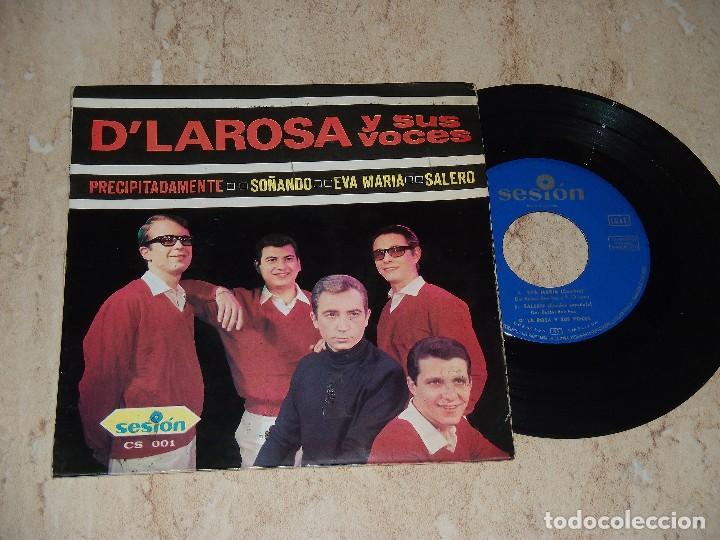 D´LAROSA Y SUS VOCES*PRECIPITADAMENTE + 3*45 EP SESION 1966 (Música - Discos de Vinilo - EPs - Grupos Españoles 50 y 60)
