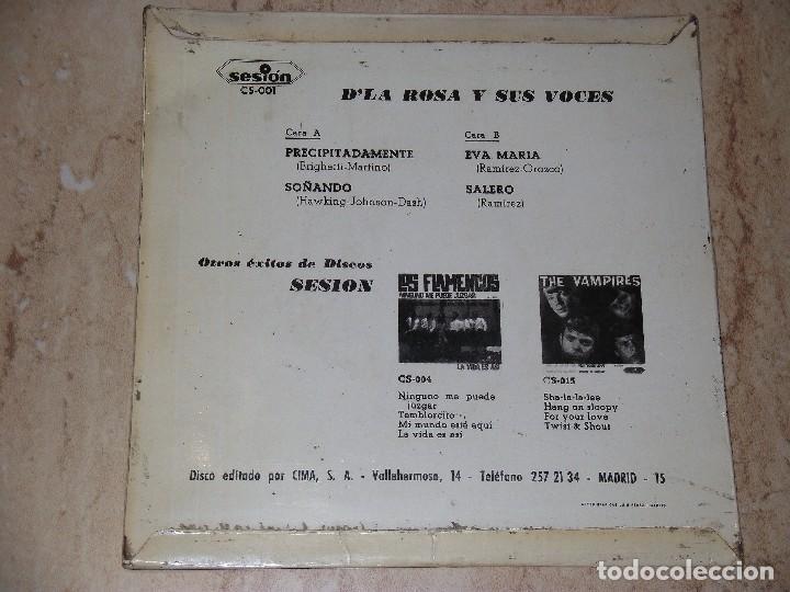 Discos de vinilo: D´LAROSA Y SUS VOCES*PRECIPITADAMENTE + 3*45 EP SESION 1966 - Foto 2 - 163663158