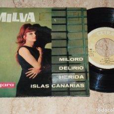 Discos de vinilo: MILVA EP MILORD + 3 ESPAÑA 1963. Lote 163666466