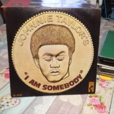 Discos de vinilo: JOHNNIE TAYLOR - I AM SOMEBODY. ESP. SINGLE OCASIÓN VINILO. Lote 163700298