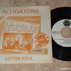 Discos de vinilo: ALLIGATORS - LETRA AZUL / MARY LOU (ROCKABILLY) (SINGLE PROMOCIONAL , EDIGSA 1981). Lote 163710838
