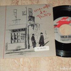 Discos de vinilo: DUNCAN DHU SG GASA 1988 PROMOCIONAL / UNA CALLE DE PARIS/ VOLVERAN POR MI / . Lote 163711314