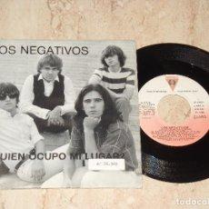 Discos de vinilo: LOS NEGATIVOS SG PDI 1988 PROMOCIONAL QUIEN OCUPO MI LUGAR?/ SUEÑOS MOD PSYCHE GARAGE. Lote 163717898