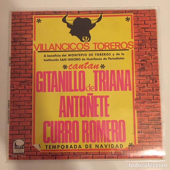 VILLANCICOS TOREROS-GITANILLO DE TRIANA,ANTOÑETE,CURRO ROMERO/SINGLE 1967 CEM,ESPAÑA (Música - Discos - Singles Vinilo - Flamenco, Canción española y Cuplé)