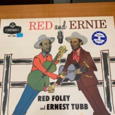 Discos de vinilo: RED FOLEY AND ERNEST TUBB - RED AND ERNIE. Lote 163745472