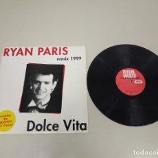 Discos de vinilo: 519- RYAN PARIS DOLCE VITA REMIX 1999 MAXI SINGLE ITALY VINILO PORT VG + VG +. Lote 195085951