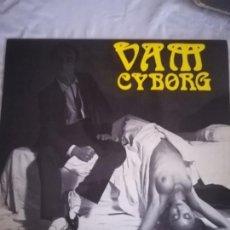 Discos de vinilo: VAM CYBORG ACTOS DE MALDAD. Lote 163765113