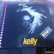 Vinyl-Schallplatten - MAXI SINGLE. KELLY. MOVE THIS. 1990, ESPAÑA - 163769918