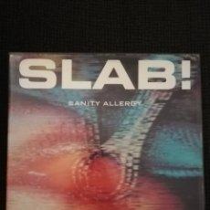 Discos de vinilo: DISCO VINILO ORIGINAL SLAB SANITY ALLERGY. Lote 163777440