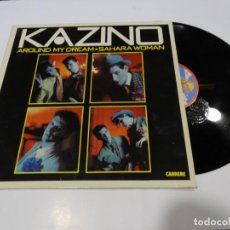 Discos de vinilo: KAZINO-AROUND MY DREAM-SAHARA WOMAN-LP 1985. Lote 163778302