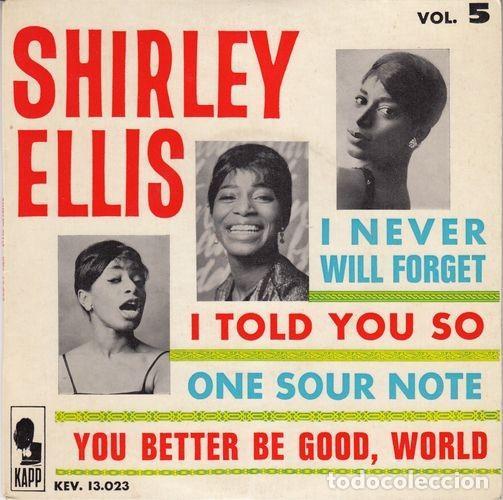 SHIRLEY ELLIS - I NEVER WILL FORGET - EP FRANCES DE VINILO (Música - Discos de Vinilo - EPs - Funk, Soul y Black Music)