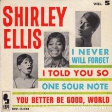 Discos de vinilo: SHIRLEY ELLIS - I NEVER WILL FORGET - EP FRANCES DE VINILO. Lote 163840462