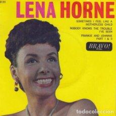 Dischi in vinile: LENA HORNE - SOMETIMES I FEEL LIKE A MOTHERLESS CHILD - EP INGLES DE VINILO. Lote 163841946