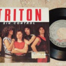 Discos de vinilo: TRITON SG CHAPA 1985 PROMOCIONAL / SIN CONTROL / SANGRE Y SUDOR / HARD ROCK METAL . Lote 163857486