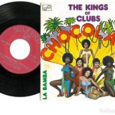 Discos de vinilo: CHOCOLAT'S – THE KINGS OF CLUBS SINGLE VINILO 1977 FUNK SOUL DISCO. Lote 163879510