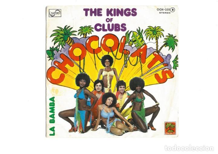 Discos de vinilo: Chocolat's – The Kings Of Clubs single vinilo 1977 Funk Soul Disco - Foto 2 - 163879510