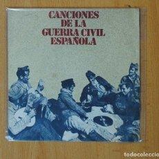Discos de vinilo: VARIOS - CANCIONES DE LA GUERRA CIVIL ESPAÑOLA - SINGLE. Lote 163887424