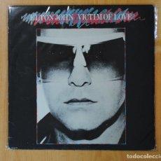 Discos de vinilo: ELTON JOHN - VICTIM OF LOVE - LP. Lote 163903116