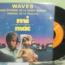 Discos de vinilo: BSO - WAVES BSO - MI AMGO MAC SINGLE SPAIN 1988 PDELUXE. Lote 163957766