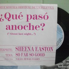 Discos de vinilo: BSO - QUE PASO ANOCHE . SHE. EASTON SO FAR SO GOODSINGLE SPAIN 1986 PDELUXE. Lote 163960634