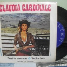 Discos de vinilo: BSO - LAS PETROLERAS -- C.CARDINALE PRAIRIE WOMAN / SEDUCTION SINGLE SPAIN 1972 PDELUXE. Lote 163961462