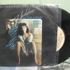 Discos de vinilo: BSO - FLASHDANCE -- IRENE CARA WHAT A FEELING SINGLE SPAIN 1983 PDELUXE. Lote 163963034