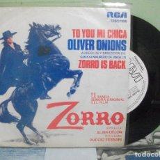 Discos de vinilo: BSO - EL ZORRO - OLIVER ONIONS ZORRO IS BACK SINGLE SPAIN 1975 PDELUXE. Lote 163963346