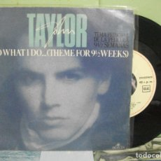 Discos de vinilo: BSO - 9,1/2 WEEKS - JOHN TAYLOR I DO WHAT I DO SINGLE SPAIN 1986 PDELUXE. Lote 163964310