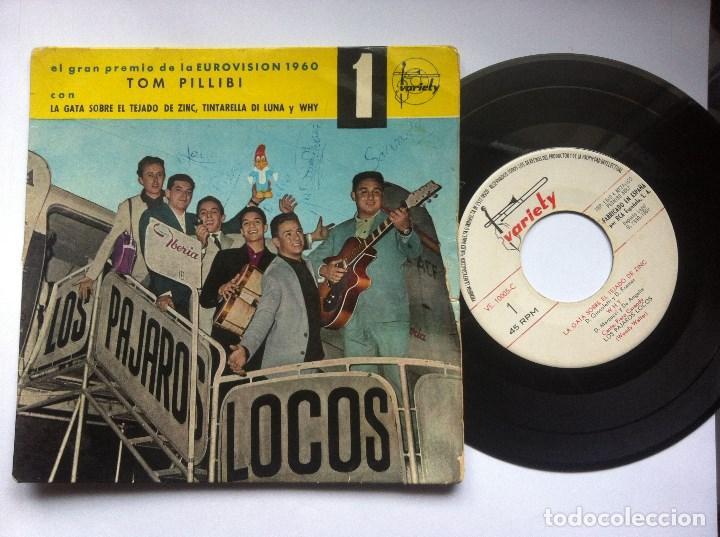 PAJAROS LOCOS - TOM PILLIBI - EP 1960 - VARIETY -EUROVISION-CON FIRMAS DE LA BANDA Y DEDICATORIA (Música - Discos de Vinilo - EPs - Grupos Españoles 50 y 60)
