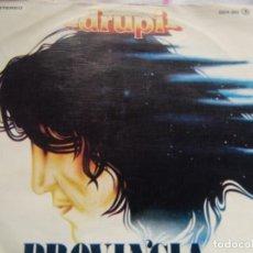 Discos de vinil: DRUPI -PROVINCIA VERSIÓN ORIGINAL EN ESPAÑOL - GENTE 1979. Lote 163997162