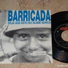 Discos de vinilo: BARRICADA DEJA QUE ESTO NO ACABA NUNCA SINGLE -1991- MERCURY PROMOCIONAL DOBLE CARA . Lote 164044866