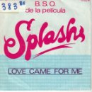 Discos de vinilo: BSO-SPLASH - LOVE CAME FOR ME (SPANISH AND ENGLISH VERSION) (THE NEW CHRISTY MINSTRELS). Lote 164078970
