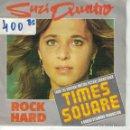 Discos de vinilo: BSO-TIMES SQUARE - SUZI QUATRO - ROCK HARD / STATE OF MIND (SINGLE ESPAÑOL, DREAMLAND RECORDS 1980). Lote 164084870