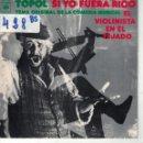Discos de vinilo: BSO-EL VIOLINISTA EN EL TEJADO - TOPOL - SI YO FUERA RICO / BAILE DE LA BOTELLA. Lote 164088750