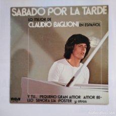 Dischi in vinile: CLAUDIO BAGLIONI. SÁBADO POR LA TARDE (LO MEJOR DE CLAUDIO BAGLIONI EN ESPAÑOL). LP. TDKLP. Lote 164095758