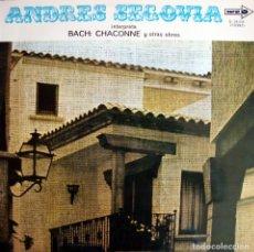 Discos de vinilo: ANDRES SEGOVIA. BACH: CHACONNE Y OTRAS OBRAS.. Lote 164182354